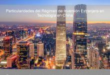 Seminario de investigación: Particularidades del Régimen de Inversión Extranjera en Tecnología en China
